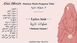 •KUMPULAN SHOLAWAT MERDU PENGANTAR TIDUR PENYEJUK HATI PENENANG PIKIRAN Full Lyrics Arab