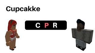 ROBLOX - Cupcakke CPR