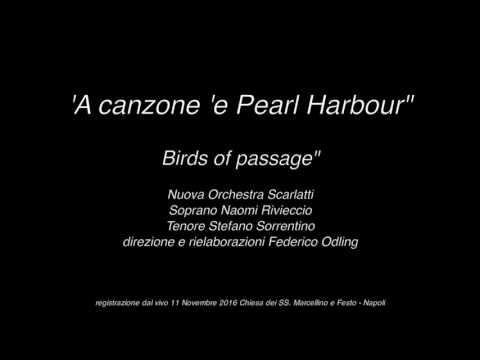 'A canzone 'e Pearl Harbour 11 nov 2016