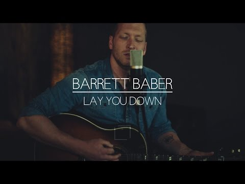 Barrett Baber | Lay You Down
