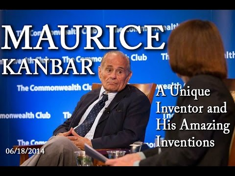 Maurice Kanbar: A Unique Inventor and His Amazing Inventions