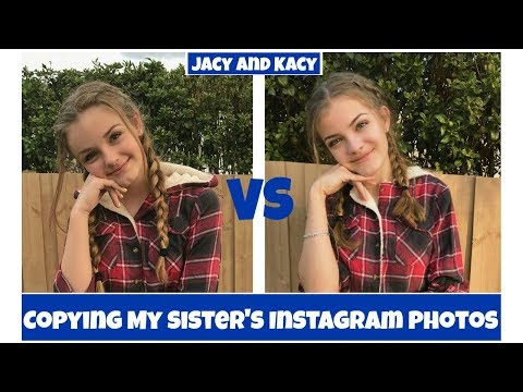 Copying My Sister's Instagram Photos 2 ~ Jacy and Kacy