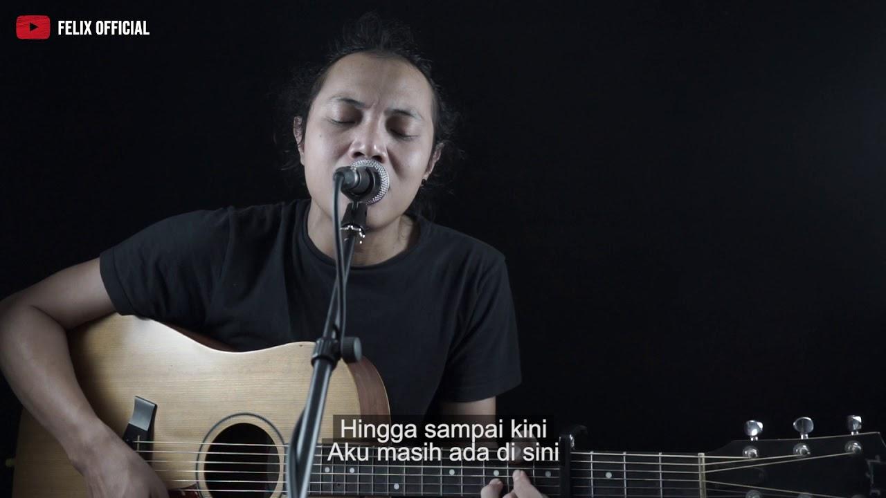 Tentang Rindu Virzha Lirik Felix Irwan Cover Chords Chordify