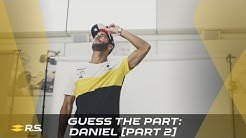 Guess The Part with Daniel Ricciardo [Part 2]