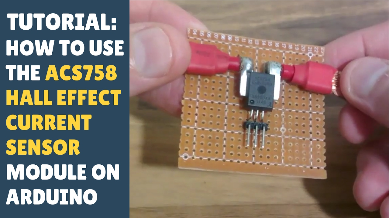 Tutorial How To Use The Acs758 Hall Effect Current Sensor Module Switch Wiring Diagram With Arduino Measure