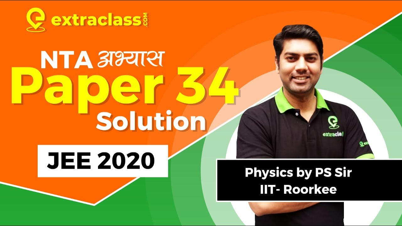 National Test Abhyas | Physics Paper 34 Solutions and Analysis | JEE MAINS 2020 | Prateek Sir IIT R