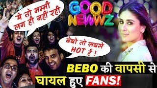 Fans Can't Get Over From BEBO Aka Kareen Kapoor Khan's Comeback In GOOD NEWWZ!