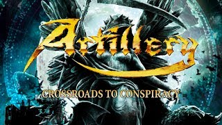 Watch Artillery Crossroads To Conspiracy video