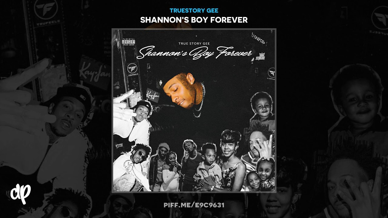 TrueStory Gee — I Aint Mad At You [Shannon's Boy Forever]