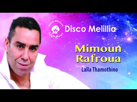 Mimoun Rafroua - Lala Thamothino