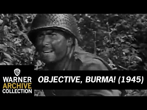 Objective, Burma!  - Trailer