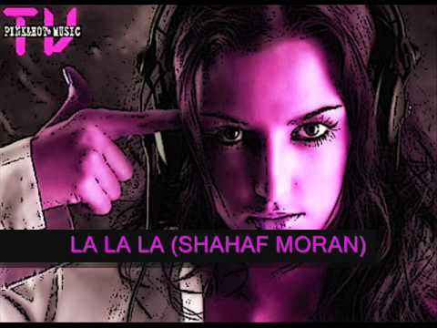 LA LA LA - NAUGHTY BOY FEAT SAM SMITH (SHAHAF MORAN)