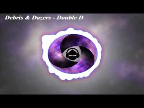 Debris & Dazers - Double D - Sharp music - HD Music Video