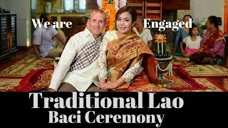 We got Engaged!!  - Traditional Lao Baci Ceremony  - Vientiane Laos