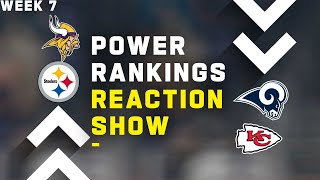 Week 7 Power Rankings Reaction Show