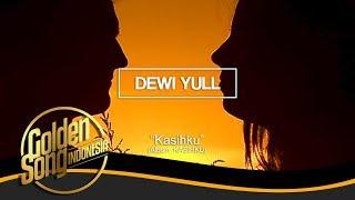 DEWI YULL - Kasihku (Official Audio)