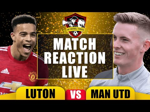 Luton Town 0-3 Manchester United Match Review