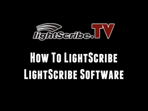How To LightScribe - LightScribe System Software And Labeling Software