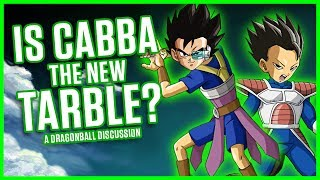 IS CABBA THE NEW TARBLE?   A Dragonball Discussion