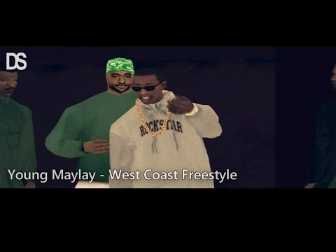 Young Maylay - West Coast Freestyle - GTA San Andreas