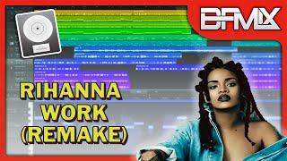 Rihanna ft. Drake - Work (BFMIX Remake)   INSTRUMENTAL / MIDI / LOGIC PRO X