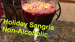 How to Make: Holiday Sangria Punch (Non Alcoholic)