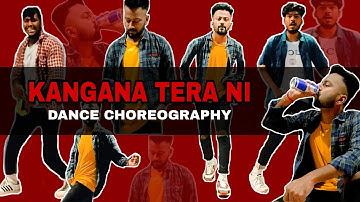 Kangana Tera Ni Dance Choreography | ABEER ARORA | Dance Channel