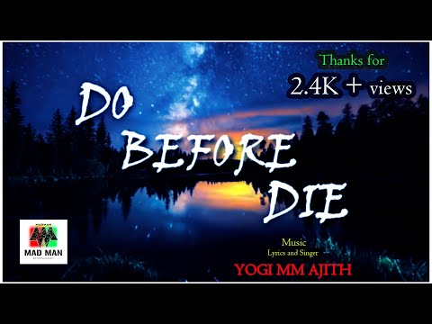 Do Before Die   Yogi M M Ajith   Mad Man Entertainment Official   Sp Studios And Creations   Rapper