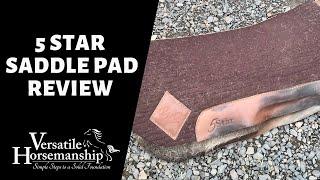 5 STAR SADDLE PAD REVIEW // Versatile Horsemanship