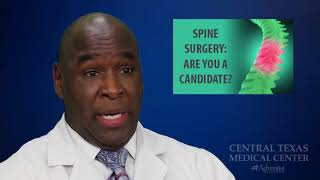 Kevin Richardson   Are you a candidate for spine surgery