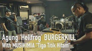 "Download Video Agung 'Hellfrog' BURGERKILL Rehearsal with MUSIKIMIA ""TIGA TITIK HITAM"" MP3 3GP MP4"