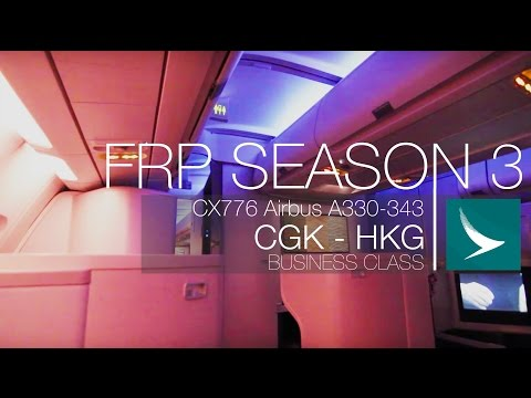 FRP S3E3 - Cathay Pacific CX776 Regional Business Experience | Jakarta CGK - HongKong HKG