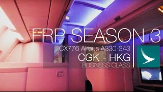 Cathay Pacific New Regional Business Experience | CX776 CGK - HKG