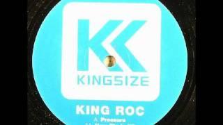 King Roc - Pressure.wmv