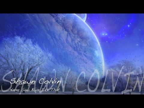 Shawn Colvin - Never Saw Blue Like That / HD Lyrics
