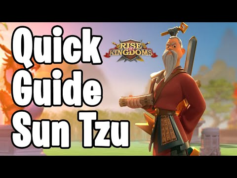 Sun Tzu Quick Guide | Rise of Kingdoms