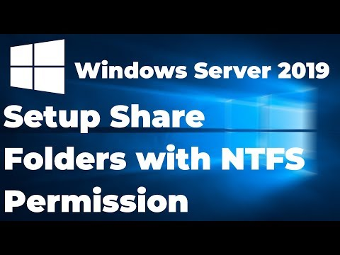Setup Share Folders With NTFS Permission In Windows Server 2019