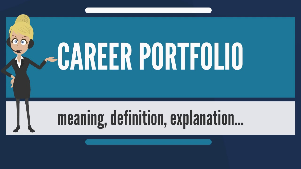 what is career portfolio  what does career portfolio mean  career portfolio meaning