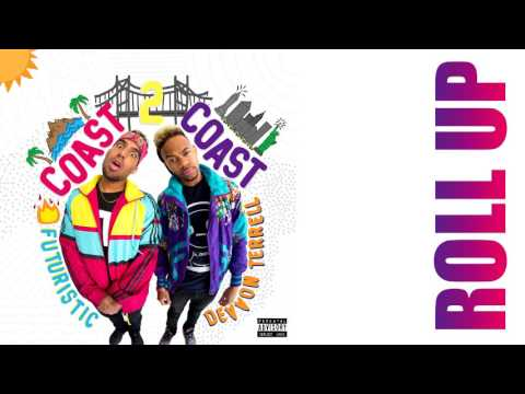 Futuristic & Devvon Terrell - Roll Up