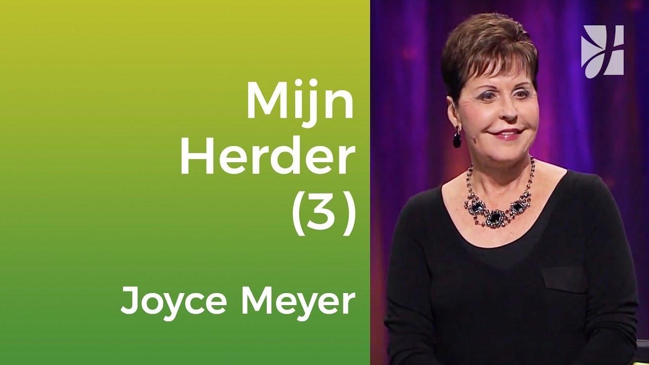 De Heer is mijn Herder (3) – Joyce Meyer – God ontmoeten