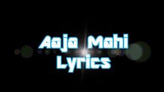 Aaja Mahi Lyrics Singh is Bliing