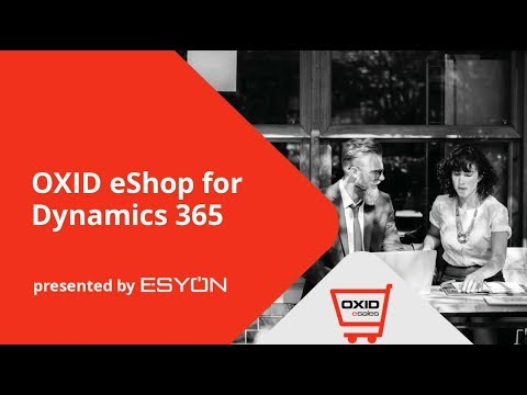 OXID eShop for Microsoft Dynamics 365 - the new E-Commerce erp integration