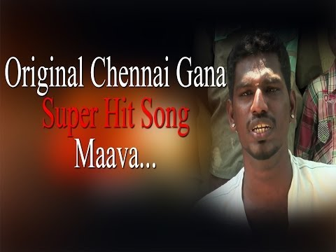 Original Chennai Gana | Super Hit Song - The Maava... | RedPix 24x7