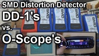 6 SMD Distortion Detector DD-1's VS. 2 Oscilloscope's