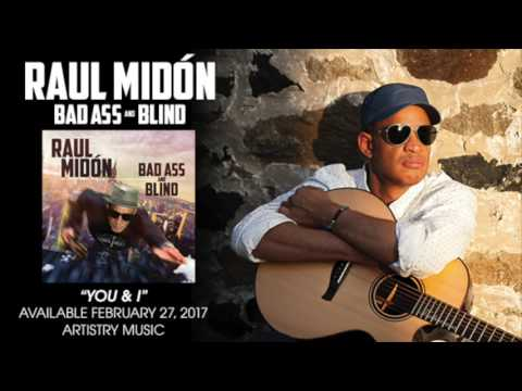 "Raul Midon ""You & I"""