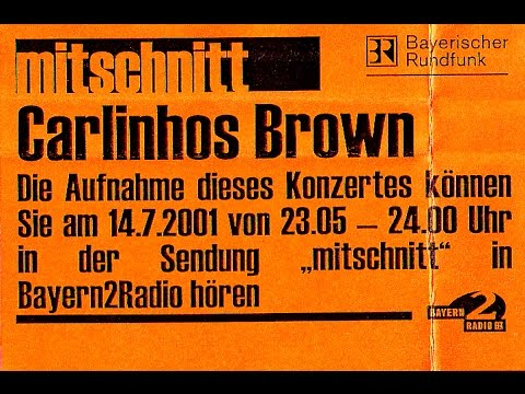 Artefakt07 - Carlinhos Brown, Live in München, 2001