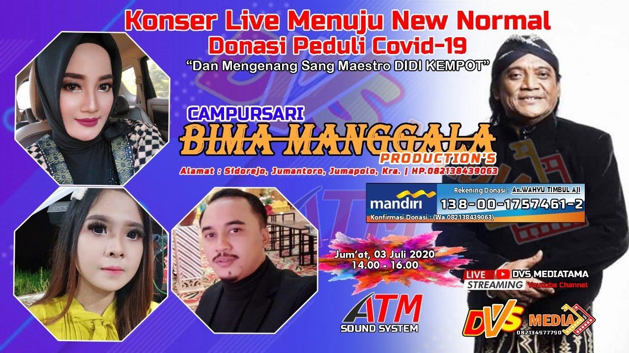 🔴📡 Live #NewNormal Tribute to DIDI KEMPOT ★ BIMA MANGGALA ★ DVS MEDIATAMA ★ ATM AUDIO ★