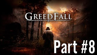 Let's Play - GreedFall - Part #8