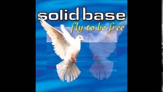 Solid Base - Fly To Be Free (Radio Mix)