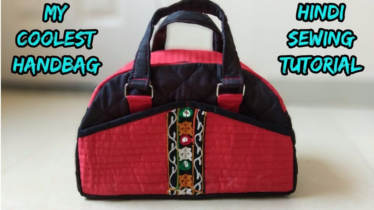 Bag Making Hindi Tutorial Handbag New Design 2018 Youtube